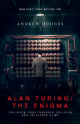 "Alan Turing: The Enigma: The Book That Inspired the Film ""The Imitation Game"""