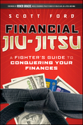 Financial Jiu-Jitsu: A Fighter's Guide to Conquering Your Finances