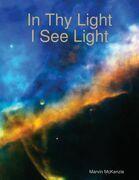 In Thy Light, I See Light