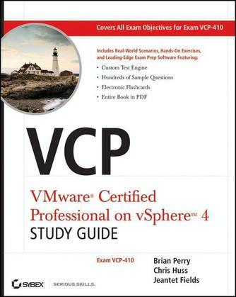 VCP VMware Certified Professional on vSphere 4 Study Guide: Exam VCP-410