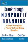 Breakthrough Nonprofit Branding: Seven Principles to Power Extraordinary Results