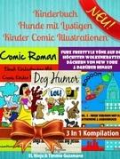 Kinderbuch Hunde mit Lustigen Kinder Comic Illustrationen - Kinder Buch 6 Jahre: 3 In 1 Box Set: Furz Buch Vol. 1 Teil 2 + Vol. 2 - Neue Version - Deu