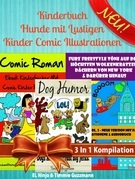 Kinderbuch Hunde mit Lustigen Kinder Comic Illustrationen - Kinder Buch 6 Jahre: 3 In 1 Box Set: Furz Buch Vol. 1 Teil 2 + Vol. 2 - Neue Version - Deu