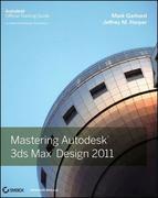 Mastering Autodesk 3ds Max Design 2011