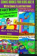 Comic Books For Kids Age 8 - Comic Illustrations - Ninja Books For Boys - Kid Ninjas: 4 In 1 Box Set: Comic Pictures + Audiobook For Children