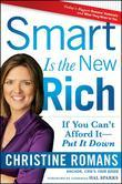 Smart Is the New Rich: If You Cant Afford It, Put It Down