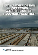 Wet Weather Design and Operation in Water Resource Recovery Facilities