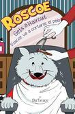 Roscoe Gets a Haircut