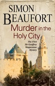 Murder in the Holy City: An 11th century mystery set during the crusades