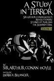 A Study in Terror: Volume 2: Sir Arthur Conan Doyle's Revolutionary Stories of Fear and the Supernatural