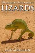 101 Amazing Facts about Lizards