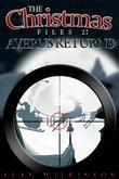 The Christmas Files 2: Averus Returns