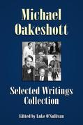 Michael Oakeshott Selected Writings Collection