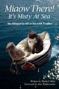 Miaow There!: It's Misty at Sea!