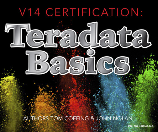 V14 Certification:  Teradata Basics