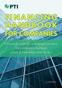 Financing Handbook for Companies: A Practical Guide by A Banking Executive for Companies Seeking Loans & Financings from Banks