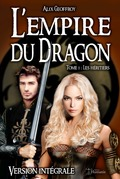 L'Empire du Dragon - Tome 1 : Les héritiers