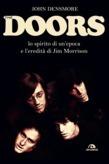 Doors. Lo spirito di un'epoca e l'eredità di Jim Morrison