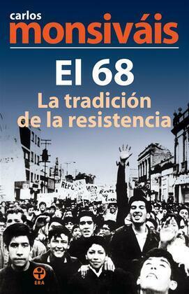 El 68, la tradición de la resistencia