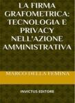 La firma grafometrica: tecnologia e privacy nell'azione amministrativa