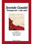 """Secondo Casadei. """"Romagna mia"""" e altre storie"""