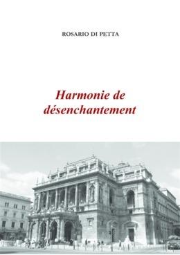 Harmonie de désenchantement