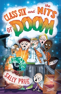 Class Six and the Nits of Doom