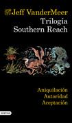 Trilogía Southern Reach (pack)
