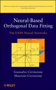 Neural-Based Orthogonal Data Fitting: The Exin Neural Networks