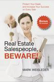Real Estate Salespeople, Beware!