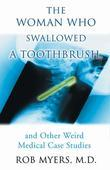 Woman Who Swallowed a Toothbrush, The