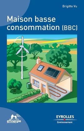 Maison basse consommation (BBC)