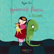 Mademoiselle Princesse et Personne