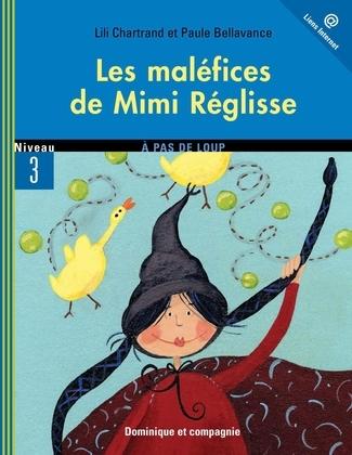 Les maléfices de Mimi Réglisse