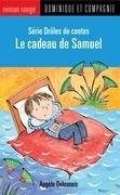 Le cadeau de Samuel