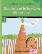 Gabriela et le fantôme du cocotier