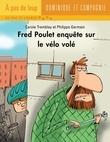Fred Poulet enquête sur le vélo volé