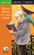 Monsieur Alphonse et le secret d'Agathe