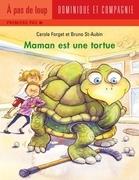 Maman est une tortue