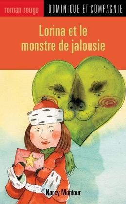 Lorina et le monstre de jalousie