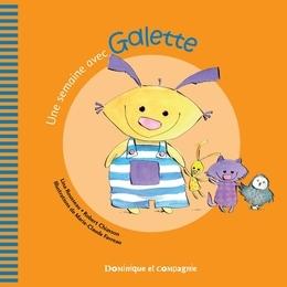 Une semaine avec Galette
