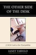 The Other Side of the Desk: A 20/20 Look at the Principalship
