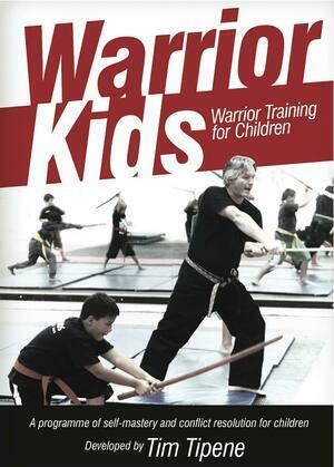 Warrior Kids: Warrior Training for Children