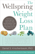 The Wellspring Weight Loss Plan: The Simple, Scientific & Sustainable Approach of the World's Most Successful Weight Loss Programs fo