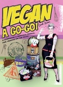 Vegan a Go-Go!: A Cookbook & Survival Manual for Vegans on the Road