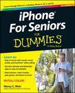 iPhone For Seniors For Dummies.