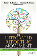 The Integrated Reporting Movement: Meaning, Momentum, Motives, and Materiality