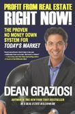 Profit From Real Estate Right Now!: The Proven No Money Down System for Today's Market