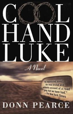 Cool Hand Luke: A Novel