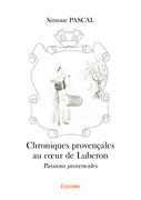 Chroniques provençales au cœur de Luberon.